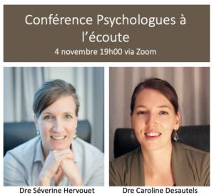 Conférence Psychologues à l'écoute avec Séverine Hervouet et Caroline Desautels